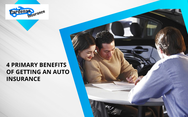4 Primary Benefits Of Getting An Auto Insurance
