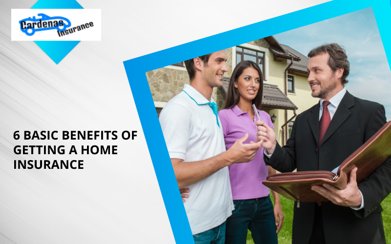 6 Basic Benefits Of Getting A Home Insurance